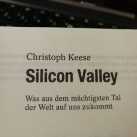 Buchkritik: Christoph Keese – Silicon Valley