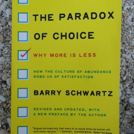 Buchkritik: Barry Schwartz – the paradox of choice